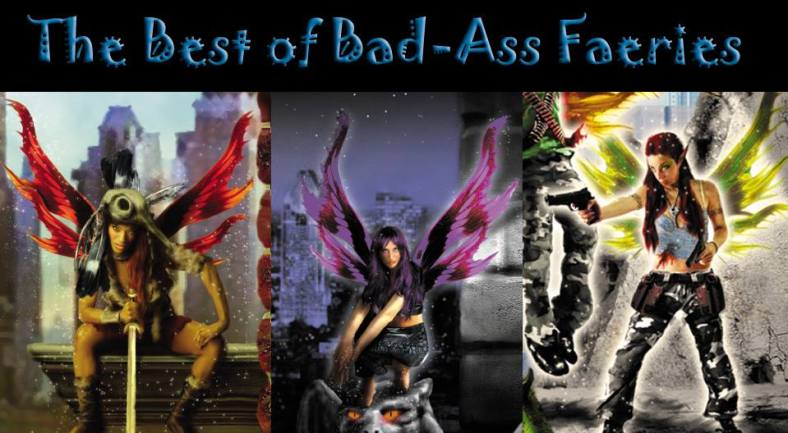 badassfaeries: !!! THE BEST OF BAD-ASS FAERIES CONTEST !!!